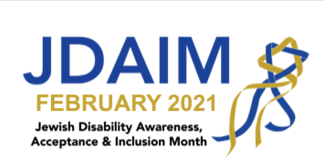 February is Jewish Disability Awareness, Acceptance & Inclusion Month