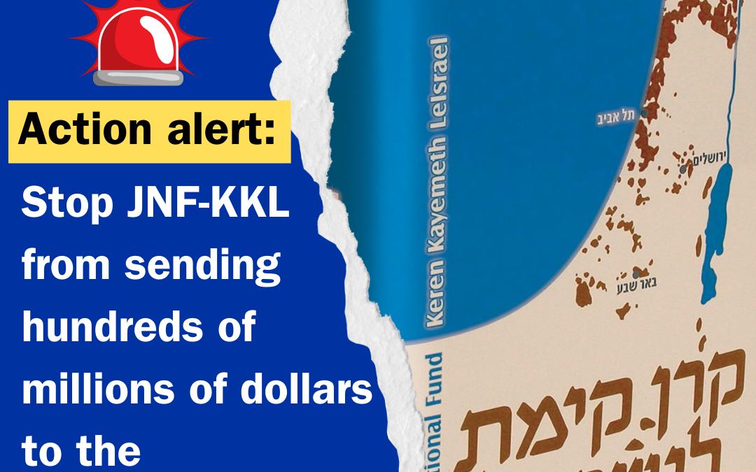 Action alert: Stop JNF-KKL from expanding settlements