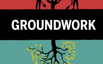 LISTEN: Groundwork Podcast